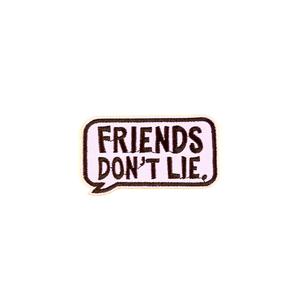 Нашивка Friends don't lie прямоугольная 7 см.